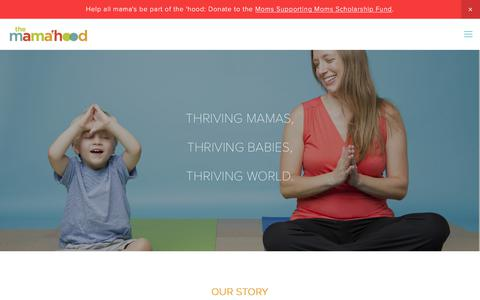 Screenshot of Home Page themamahood.com - Breastfeeding Support, Yoga, Childbirth Education, Parenting Classes and Boutique Retail for new & expecting moms & their families.  We also provide professional support and development for Nurses, Doulas, Midwives, Nannies. - captured Nov. 16, 2017