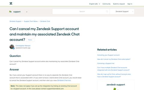 Screenshot of Support Page zendesk.com - Can I cancel my Zendesk Support account and maintain my associated Zendesk Chat account? – Zendesk Support - captured Aug. 5, 2018