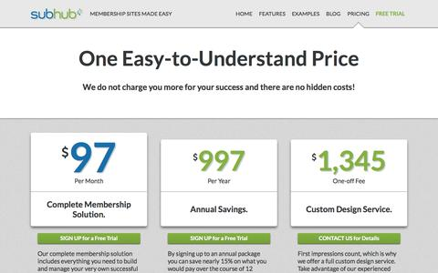 Screenshot of Pricing Page subhub.com - One Easy-to-Understand Price | SubHub - Membership Sites Made Easy - captured July 3, 2015