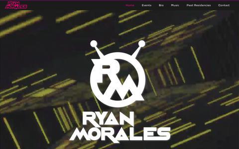 Screenshot of Home Page ryanmorales.com - Ryan Morales - DJ, Producer, Artist, and Business Entrepreneur    Ryan Morales - captured Sept. 9, 2017