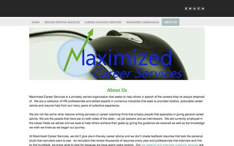 Screenshot of About Page maximizedcareerservices.com - Resume Writing Service, Interview Coaching, Career Coaching - Maximized Career Services - Maximized Career Services - captured Oct. 27, 2014