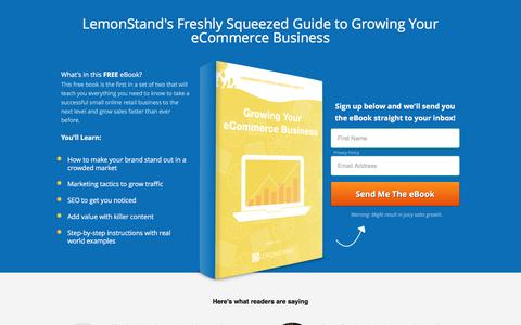 Screenshot of Landing Page lemonstand.com - Freshly Squeezed Guide to Growing Your eCommerce Business - captured Aug. 19, 2016