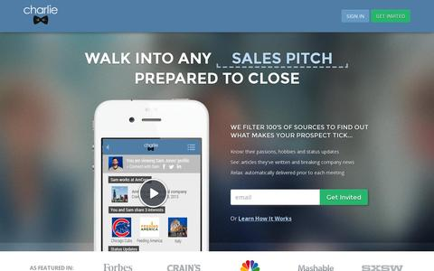 Screenshot of Home Page charlieapp.com - Charlie App | Walk into your next conversation prepared to close - captured July 11, 2014