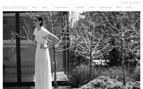 Screenshot of Home Page mirazwillinger.com - Mira Zwillinger — stunning bridal dresses, glamorous evening dresses, exquisite cocktail wear, classically styled suits & jackets and an exquisite custom- made leather collection. - captured Oct. 7, 2014