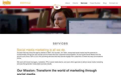 Ignite Social Media – The original social media agency | Services