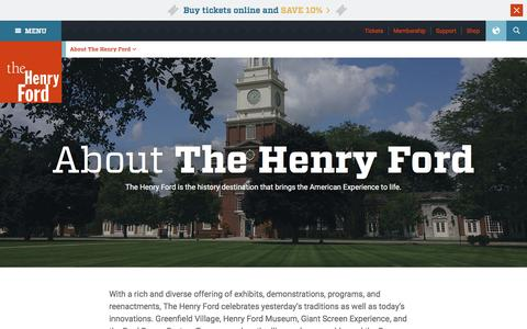 Screenshot of About Page thehenryford.org - About The Henry Ford - Museum, Greenfield Village - captured April 16, 2016