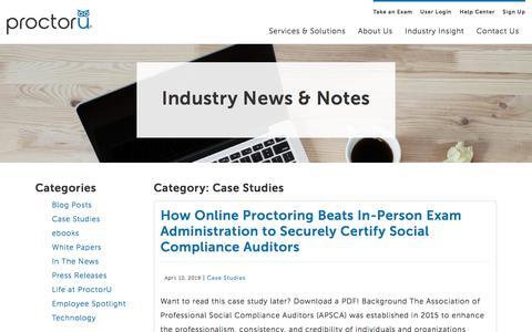 Screenshot of Case Studies Page proctoru.com - Case Studies from Our Online Proctoring Partners - ProctorU - captured Nov. 27, 2019
