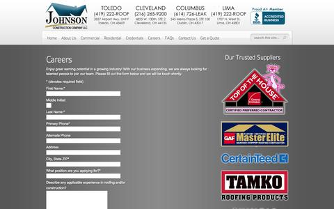 Screenshot of Jobs Page johnsonroofs.com - Careers - Roofing, Siding & General Construction in Toledo, Lima, Cleveland, Columbus and surrounding areas | Roofing, Siding & General Construction in Toledo, Lima, Cleveland, Columbus and surrounding areas - captured Oct. 6, 2014