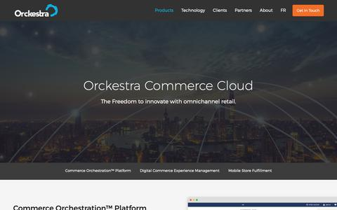 Screenshot of Products Page orckestra.com - Commerce Cloud Products | Orckestra Commerce Cloud - captured Oct. 19, 2018