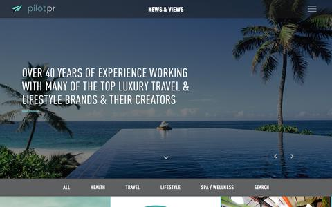 Screenshot of Blog pilot-pr.com - Pilot PR Blog: News & Views, Interviews, Commentary and the Latest News in Luxury Lifestyle, Travel, Spa and Wellbeing | Pilot PR - captured Aug. 2, 2017