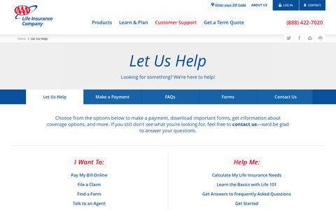 Let Us Help - AAA Life Insurance Company