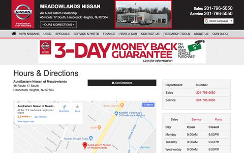 Screenshot of Hours Page meadowlandsnissan.com - AutoEastern Nissan of Meadowlands Hours & Directions - Meadowlands Nissan dealer in Hasbrouck Heights NJ - New and Used Nissan dealership Hackensack Newark Jersey City NJ - captured July 27, 2018