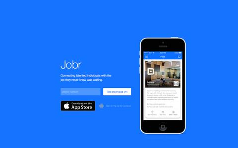 Jobr - Connecting talented individuals find the job they never knew was waiting.
