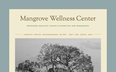 Screenshot of About Page mangrovewellness.com - Mangrove Wellness Center - captured Oct. 3, 2014