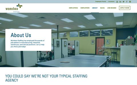 Screenshot of About Page workboxstaffing.com - About Workbox | We're More Than Just A Staffing Agency - captured June 19, 2019