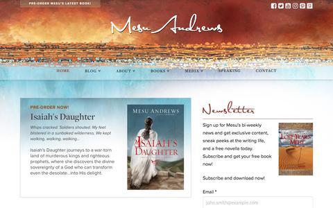 Screenshot of Home Page mesuandrews.com - Mesu Andrews - Christian Author - captured Oct. 18, 2017