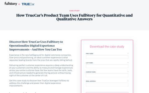 Screenshot of Case Studies Page fullstory.com - TrueCar Boosts Critical Digital KPIs With FullStory - captured Feb. 5, 2020