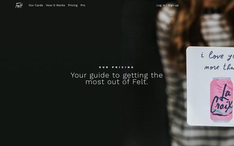 Screenshot of Pricing Page feltapp.com - Pricing — Felt App: Handwritten Cards for the Modern World - Felt App - captured Aug. 26, 2019