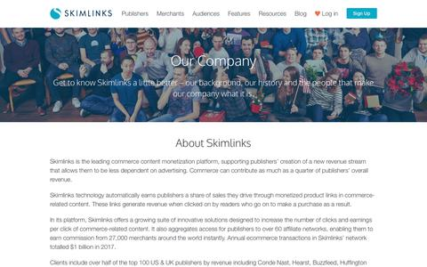 Screenshot of About Page skimlinks.com - Company | Industry Leader In Affiliate Marketing Solutions | Skimlinks - captured Sept. 28, 2018