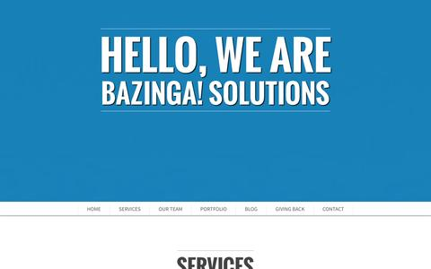 Screenshot of Blog Contact Page Services Page Team Page bazingasolutions.com - BAZINGA! solutions - Don't Let The Machines Win! - captured Oct. 4, 2014