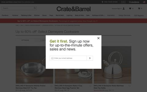 Up to 60% off* Select Demeyere Cookware   Crate and Barrel