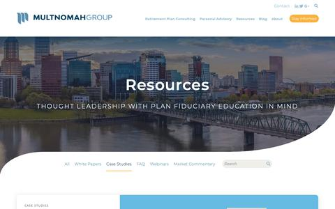 Screenshot of Case Studies Page multnomahgroup.com - Thought leadership resources for retirement plan sponsors. - captured Oct. 18, 2018