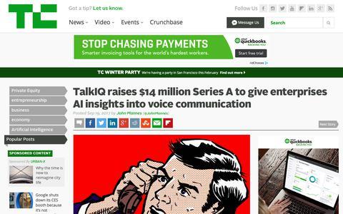 TalkIQ raises $14 million Series A to give enterprises AI insights into voice communication  |  TechCrunch