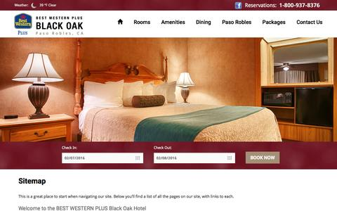 Screenshot of Site Map Page bestwesternblackoak.com - Sitemap | BEST WESTERN PLUS Black Oak Hotel in Paso Robles, CA - captured Feb. 7, 2016