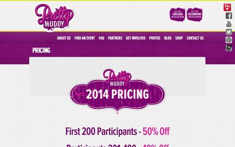 Screenshot of Pricing Page prettymuddywomensrun.com - Pretty Muddy Mud Race Pricing - captured Oct. 3, 2014