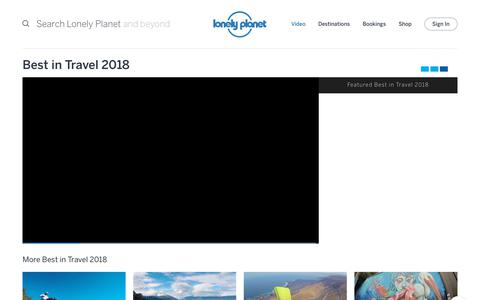 Best in Travel 2018 channel - Lonely Planet video