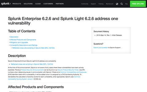 Splunk Enterprise 6.2.6 and Splunk Light 6.2.6 address one vulnerability | Splunk