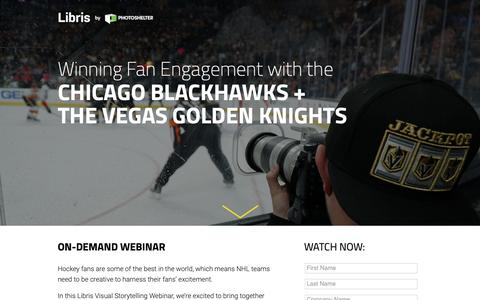 Screenshot of Landing Page photoshelter.com - Winning Fan Engagement with the Chicago Blackhawks and the Vegas Golden Knights | Libris by PhotoShelter - captured March 13, 2019