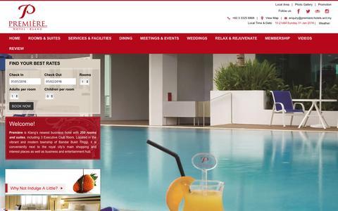 Screenshot of Home Page premiere-hotels.com - Visit Klang hotels official website for best rates and deals - Première Hotel - captured Jan. 30, 2016