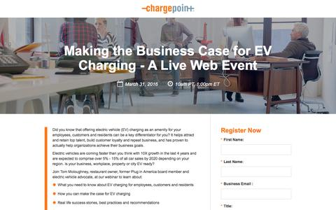 Screenshot of Landing Page chargepoint.com - Making the Business Case for EV Charging - A Live Web Event - captured Aug. 18, 2016