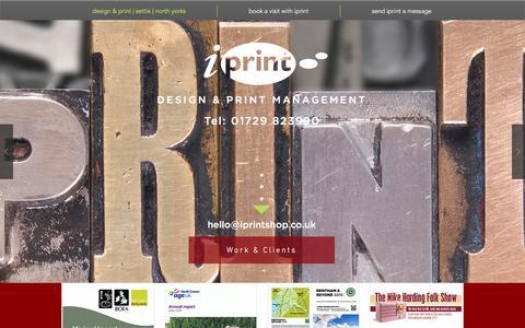 Screenshot of Home Page iprintshop.co.uk - iprintshop, design & print management in Settle, Yorkshire Dales - captured Nov. 26, 2016
