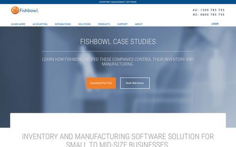 Screenshot of Case Studies Page fishbowlaustralia.com.au - Fishbowl Case Studies - Inventory, Manufacturing & Asset Tracking   Fishbowl Inventory Management Software - captured Aug. 4, 2016