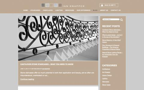 Screenshot of Blog ianknapper.com - Ian Knapper Blog - Stone Staircases, Fireplaces & Interior Design - captured Oct. 6, 2014