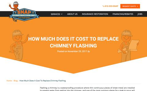 Screenshot of Pricing Page snapconstruction.com - How Much Does It Cost To Replace Chimney Flashing - captured March 5, 2018