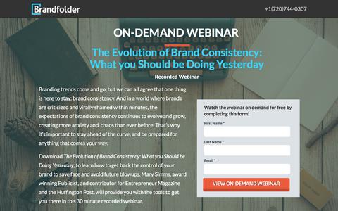 Screenshot of Landing Page brandfolder.com - [On-Demand Webinar] The Evolution of Brand Consistency: What You Should be Doing Yesterday - captured Oct. 28, 2017