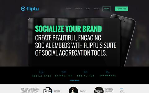 Screenshot of Home Page fliptu.com - Fliptu - Socialize Your Brand with Fliptu's Social Embed Tools! - captured Aug. 3, 2015
