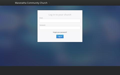 Screenshot of Login Page churchonline.org - Online Church at Maranatha Community Church, Colton CA -  Church Online Platform - captured Nov. 3, 2014