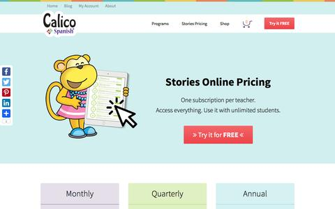 Screenshot of Pricing Page calicospanish.com - Stories Online Pricing | Affordable Subscriptions | Teach Kids Real Spanish - captured May 13, 2017