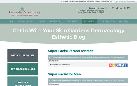 Screenshot of Blog gardensdermatology.com - Get In With Your Skin Gardens Dermatology Esthetic Blog - Palm Beach Gardens, FL Dermatologist - captured July 17, 2017