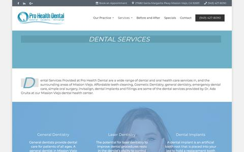 Screenshot of Services Page prohealthdental.com - Dental Services in Mission Viejo | Dr. Ada Gruita DDS | Pro Health Dental - captured July 22, 2018