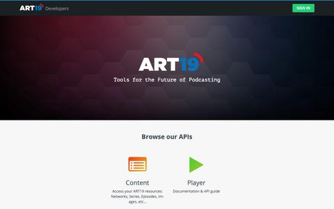 Screenshot of Developers Page art19.com - ART19: Welcome to the Business of Podcasting - captured Oct. 21, 2018