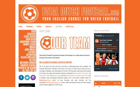 Screenshot of Team Page totaldutchfootball.com - Our Team | TotalDutchFootball.com - captured Dec. 2, 2016