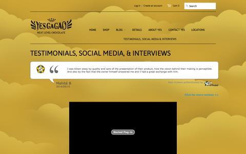 Screenshot of Testimonials Page yescacao.com - TESTIMONIALS, SOCIAL MEDIA, & INTERVIEWS - Yes CaCao - captured Nov. 5, 2014