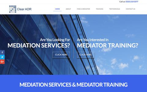 Screenshot of Home Page clearadr.com - Mediation Services and Alternative Dispute Resolution I Clear ADR - captured July 18, 2018