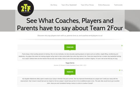 Screenshot of Testimonials Page team2four.com - See What Coaches, Players and Parents have to say about Team 2Four | Team 2Four - captured Oct. 26, 2014