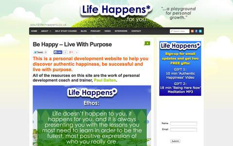 Screenshot of About Page life-happens.co.uk - How to live with purpose and be authentically happy : Life Happens – Authentic Happiness True Success - captured Sept. 30, 2014